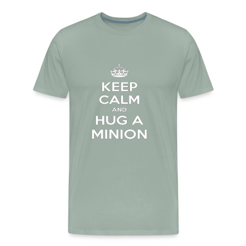 quot Keep Calm and Hug a Minion quot T Shirt - Men's Premium T-Shirt