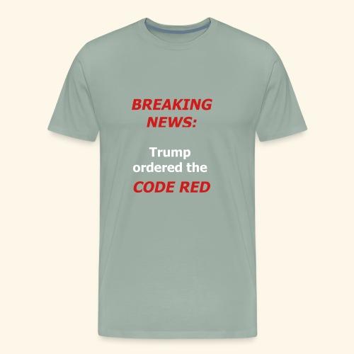 Code Red - Men's Premium T-Shirt