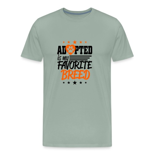 Adopted is my favorite Breed - Men's Premium T-Shirt
