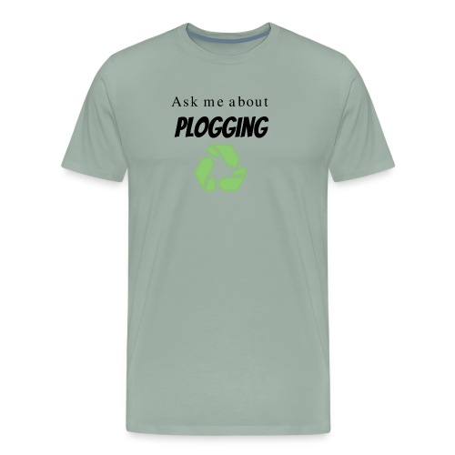 Ask me about Plogging with green recycling Symbol - Men's Premium T-Shirt