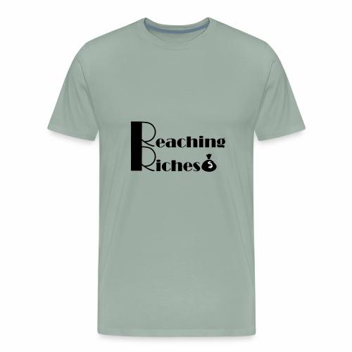 Reaching Riches - Men's Premium T-Shirt