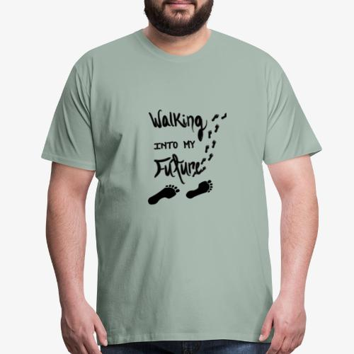 Walking Into My Future - Men's Premium T-Shirt