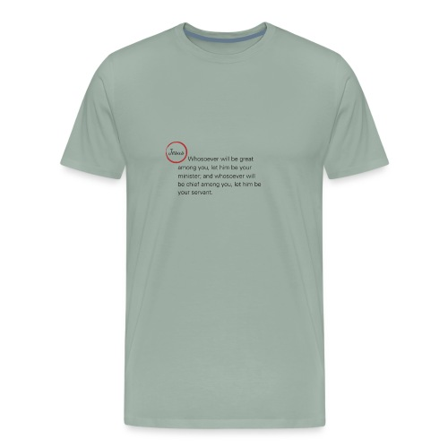 Matthew 20:26-27 - Men's Premium T-Shirt