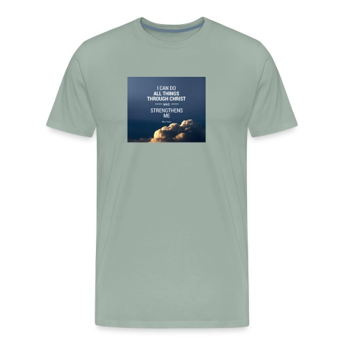 I can do all things through christ who strengthens - Men's Premium T-Shirt