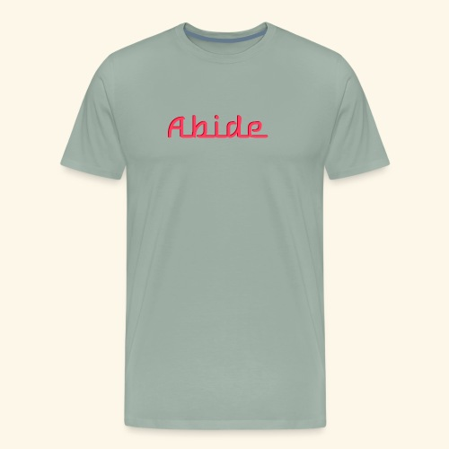 Abide: He Is The Vine, We Are The Branches - Men's Premium T-Shirt