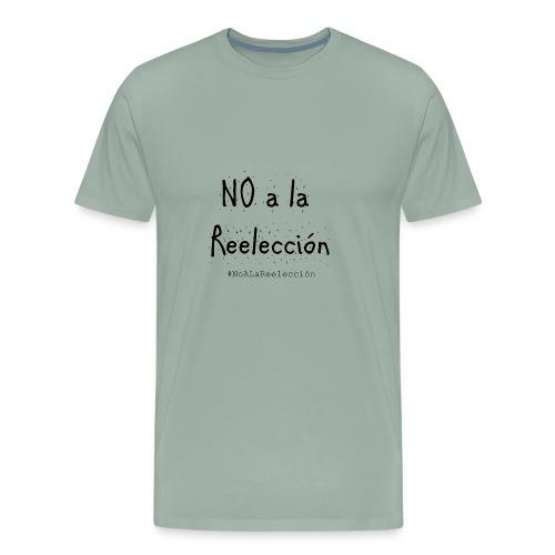 No a la Reelección - Men's Premium T-Shirt