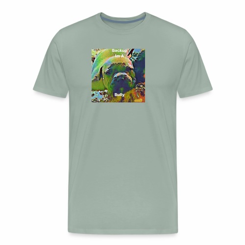 I'm A Bully - Men's Premium T-Shirt
