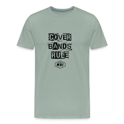 cover bands rule - Men's Premium T-Shirt