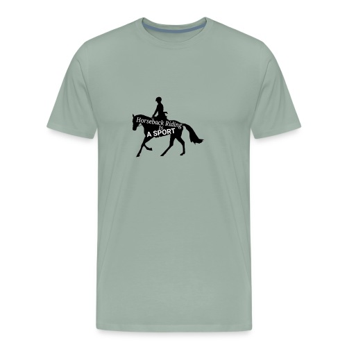 Horseback riding is a sport - Men's Premium T-Shirt