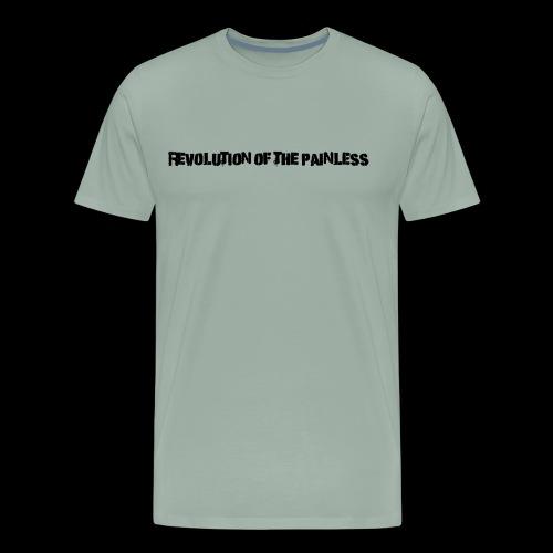 Revolution of The Painless - Men's Premium T-Shirt