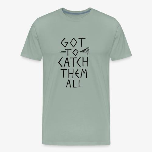 Got to Catch Them All Ant Design - Men's Premium T-Shirt