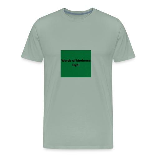 Word of kindness bye! - Men's Premium T-Shirt