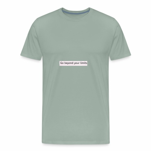 Go beyond ur limits - Men's Premium T-Shirt