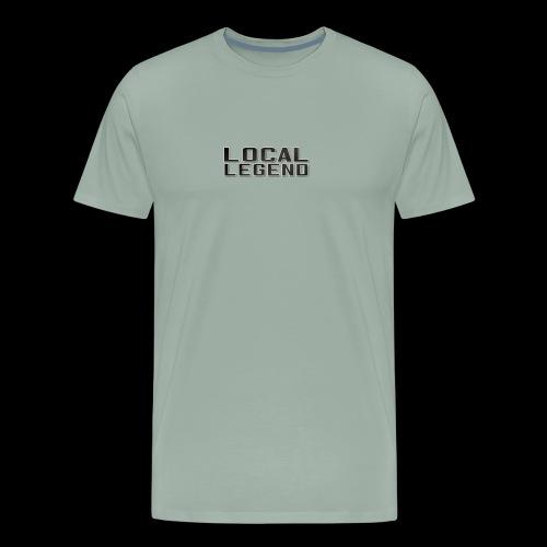 LOCAL LEGEND - Men's Premium T-Shirt