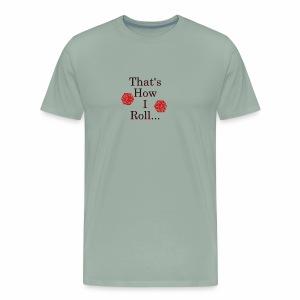 We be Rolling - Men's Premium T-Shirt