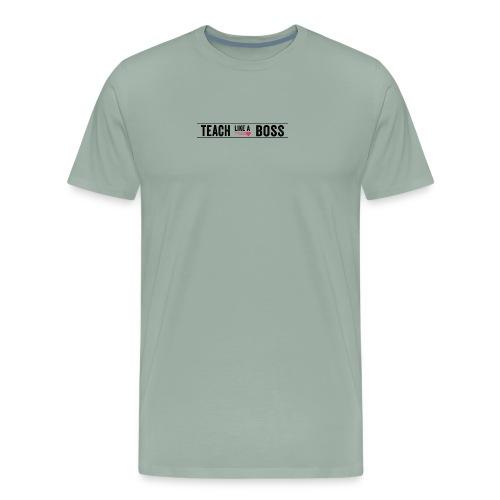 Teach like a Boss - Men's Premium T-Shirt