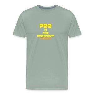 pee for president - Men's Premium T-Shirt