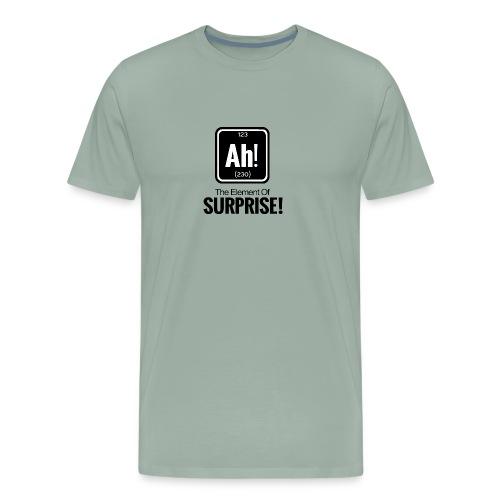 ah element of surprise - Men's Premium T-Shirt