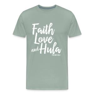 Faith Love and Hula - Men's Premium T-Shirt