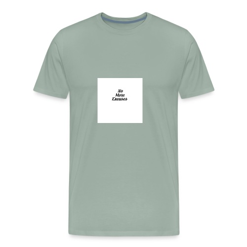 No more excuses - Men's Premium T-Shirt