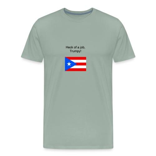 Heck of a job trumpy - Men's Premium T-Shirt