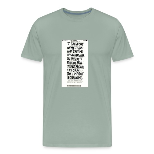 my jeans don't fit and that's OK - Men's Premium T-Shirt