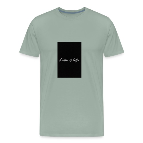 Living life - Men's Premium T-Shirt