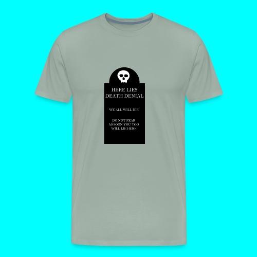 Death Denial is Dead - Men's Premium T-Shirt