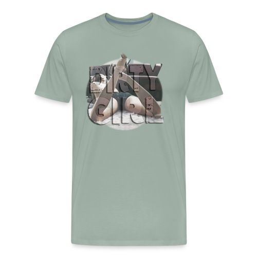 DIRTY GIRL - Men's Premium T-Shirt