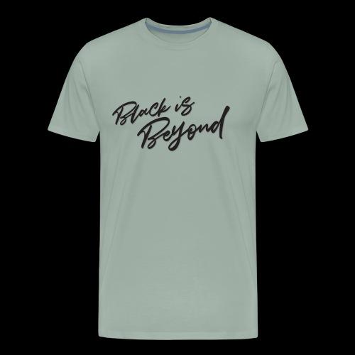 Black is Beyond, color Black - Men's Premium T-Shirt