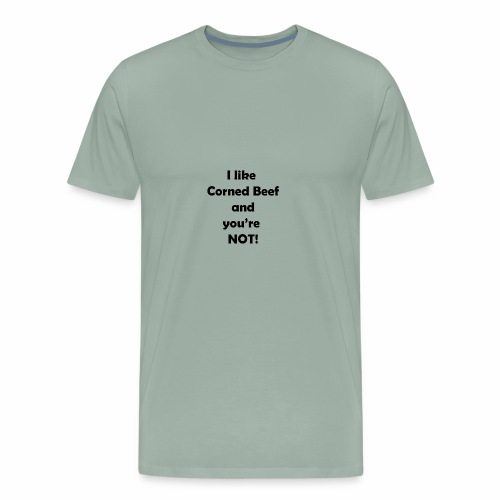 I like Corned Beef - Men's Premium T-Shirt