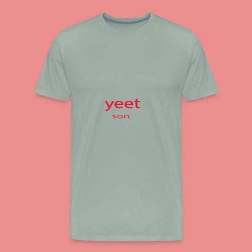 yeet son - Men's Premium T-Shirt