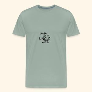 Rockin the uncle life - Men's Premium T-Shirt