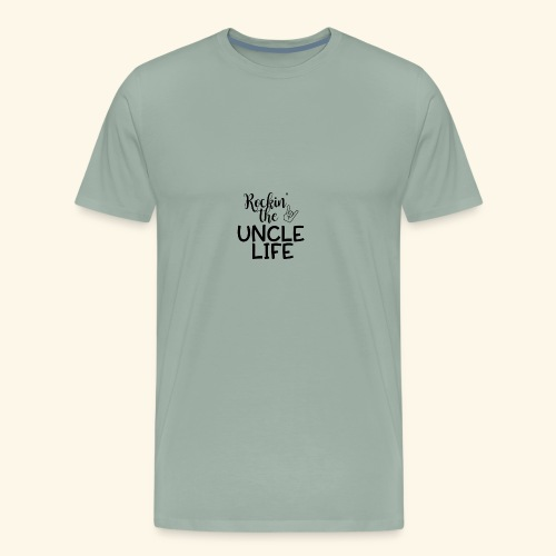 Rockin the uncle life - Men's Premium T-Shirt