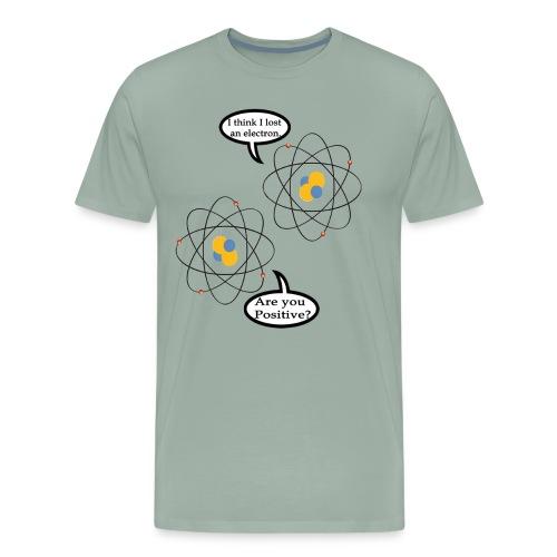 I lost an Electron - Men's Premium T-Shirt