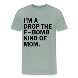 F BOMB MOM - Men's Premium T-Shirt