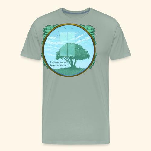 Everyone has the Power to Grow - Men's Premium T-Shirt