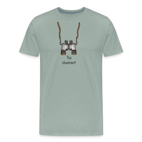 The observant - Men's Premium T-Shirt