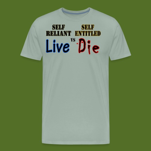 Live or Die - Men's Premium T-Shirt