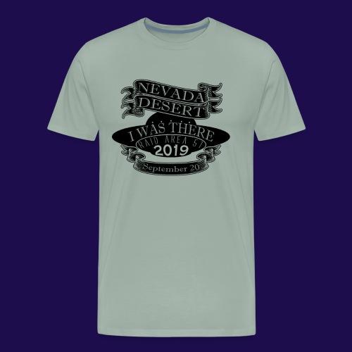 "Raid Area 51 ""I WAS THERE"" - Men's Premium T-Shirt"