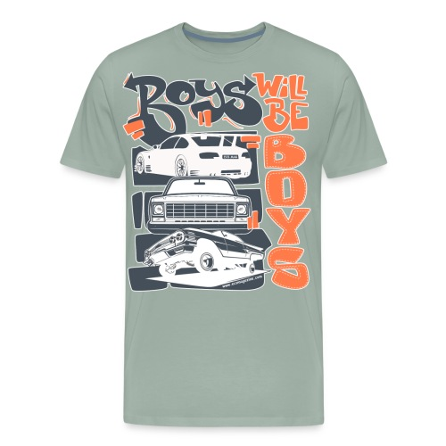 Boys Will Be Boys  - Men's Premium T-Shirt