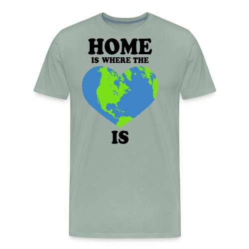 home is where the heart is - Men's Premium T-Shirt