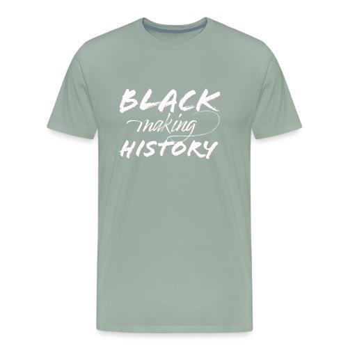 Black Making History - Men's Premium T-Shirt