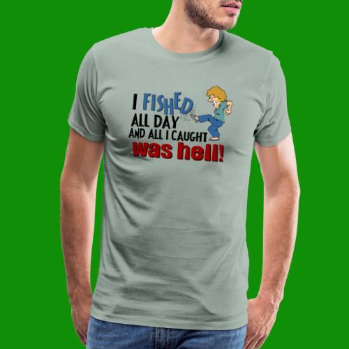 Caught Hell - Men's Premium T-Shirt