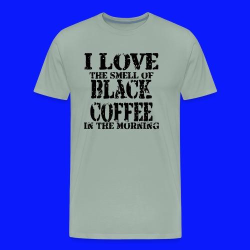 Love coffee smell copy - Men's Premium T-Shirt