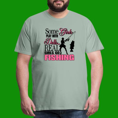 Real Girls Go Fishing - Men's Premium T-Shirt