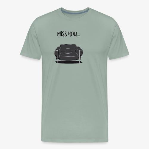 Miss You - Men's Premium T-Shirt
