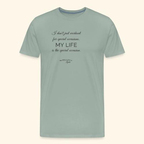 My Life Occasion - Men's Premium T-Shirt