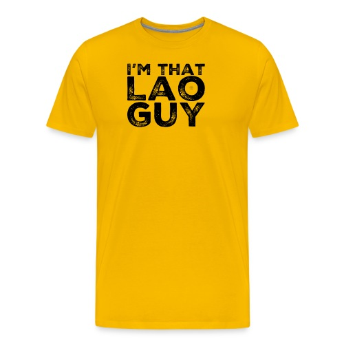 That Lao Guy - Men's Premium T-Shirt