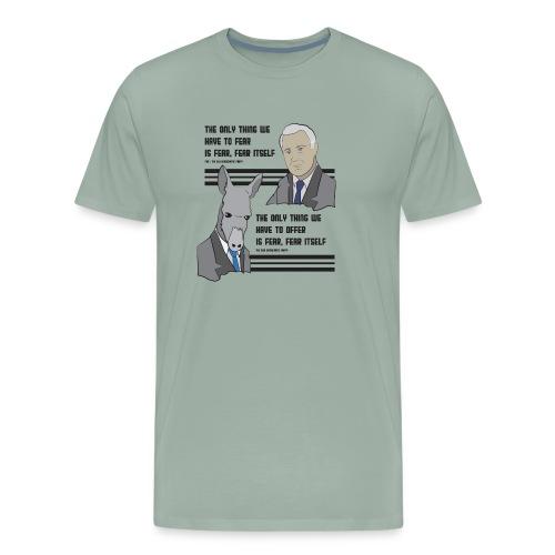 fear itself - Men's Premium T-Shirt
